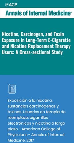 Exposición a la nicotina, sustancias carcinógenas y toxinas. Usuarios en terapia de reemplazo: cigarrillos electrónicos y nicotina a largo plazo