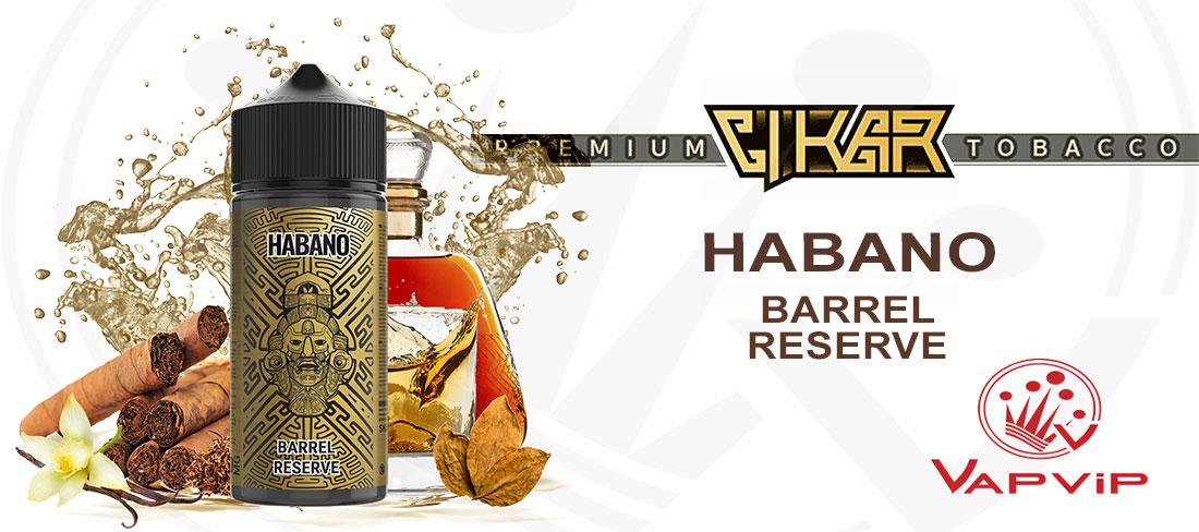 CIKAR Habano Barrel Reserve E-liquido en España