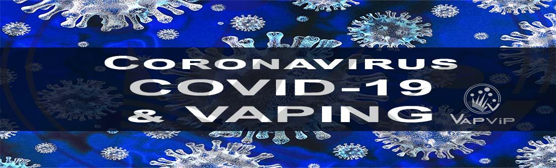 Coronavirus COVID-19 and Vaping
