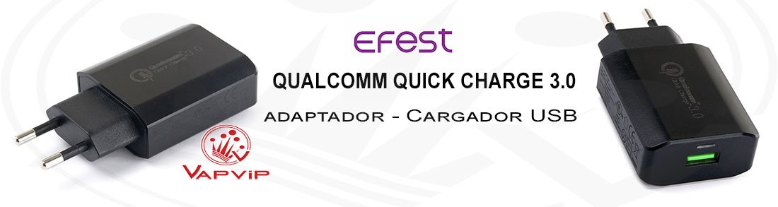 Adaptador-Cargador USB Qualcomm Quick Charge 3.0 - Efest España